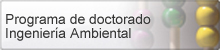 Doctorado - Ing Ambiental, (abre en ventana nueva)